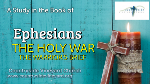 The Holy War: The Warrior's Brief