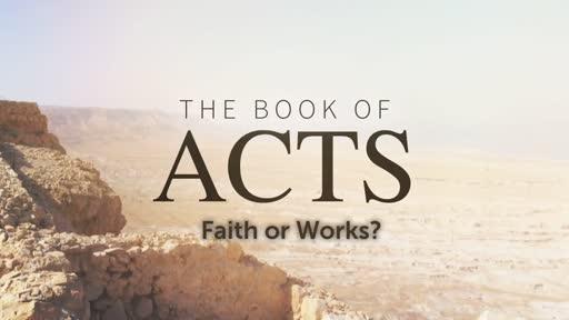 Faith or Works?, Pt. 1?