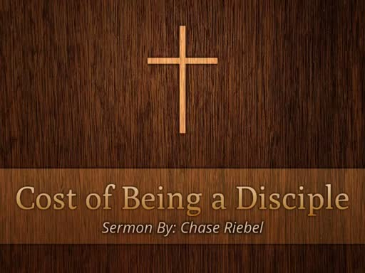 Cost of Being a Disciple