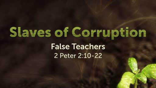 Slaves of Corruption