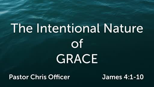 The Intentional Nature of Grace