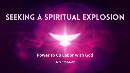Seeking A Spiritual Explosion