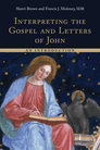 Interpreting the Gospel and Letters of John: An Introduction
