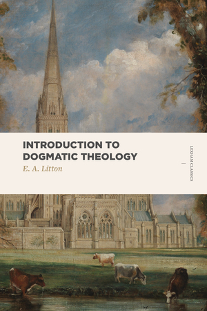 Introduction to Dogmatic Theology
