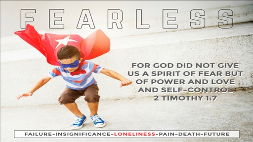 Fearless in the Face of Loneliness