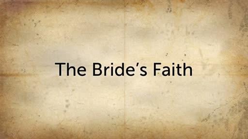 The Bride's Faith