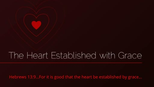 The Heart Established with Grace