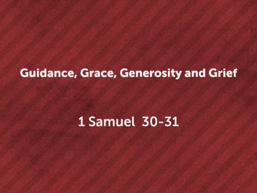 Guidance, Grace, Generosity, and Grief