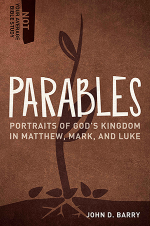 Not Your Average Bible Study: Parables