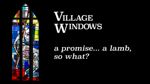 A Promise... A Lamb, So What?