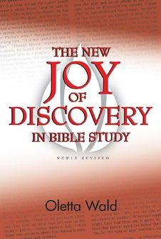 The New Joy of Discovery in Bible Study: Newly Revised