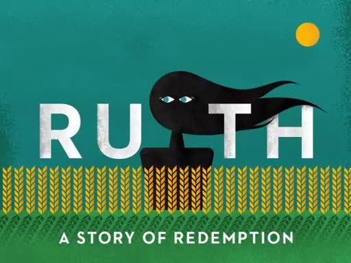 Ruth 3   Ruth Meets Boaz in the Grain Field (Part 2)