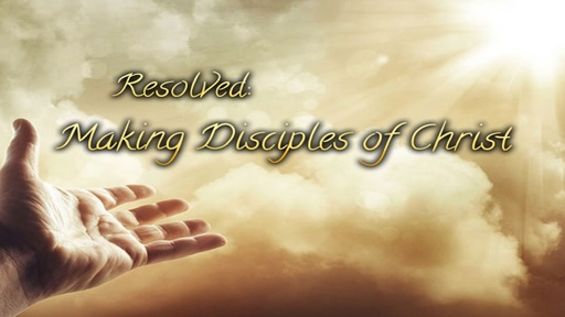 Making Disciples Of Christ