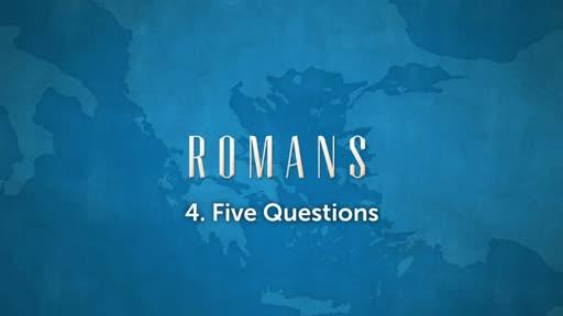 Romans Wk 6 - 5 Questions