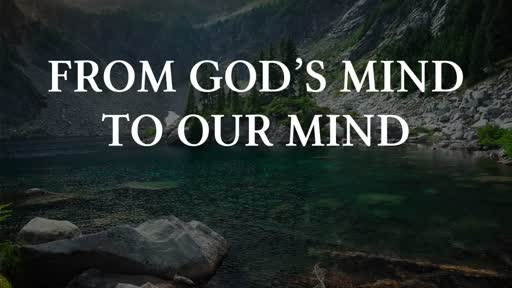 From God's Mind to Our Mind