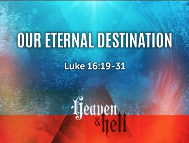 Our Eternal Destination