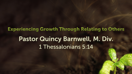 Experiencing Growth Through Relating to Others