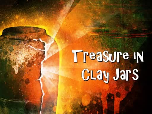 06-03-18 Treasure in Clay Jars
