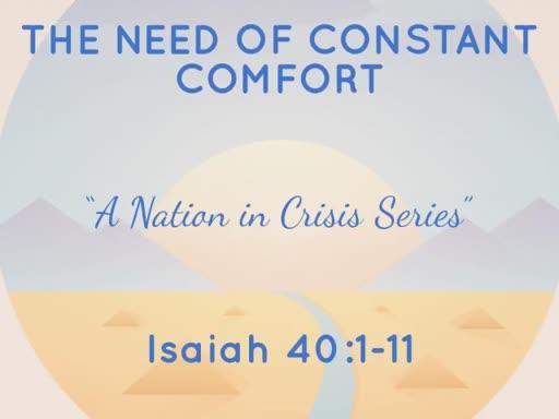 We Need Constant Comfort