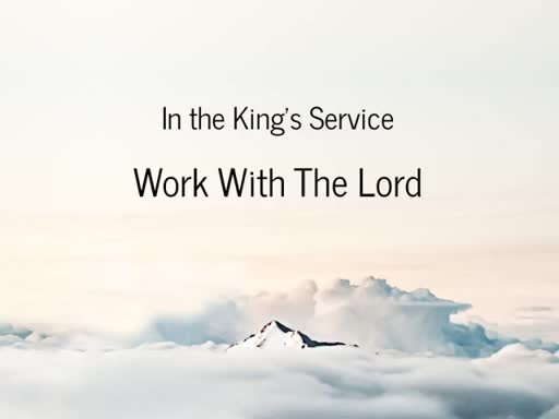 Work with the Lord