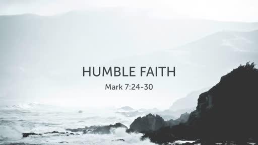 Humble Faith
