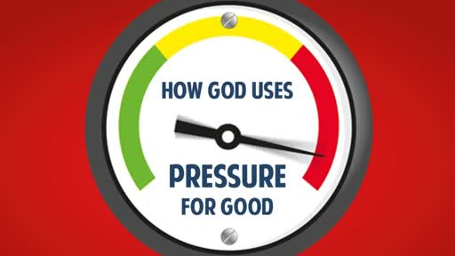 How God uses Pressure for Good