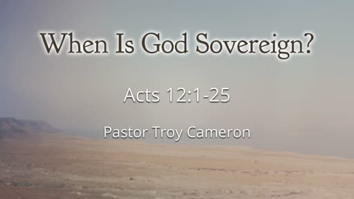 When Is God Sovereign?