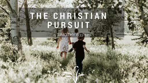 The Christian Pursuit
