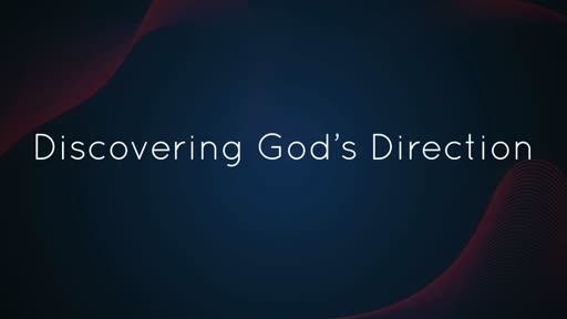 Discovering God's Direction