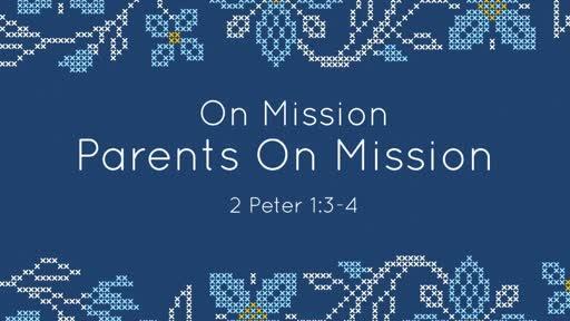 Parents On Mission