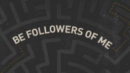 Be Followers of Me subheader 16x9 PowerPoint Photoshop image