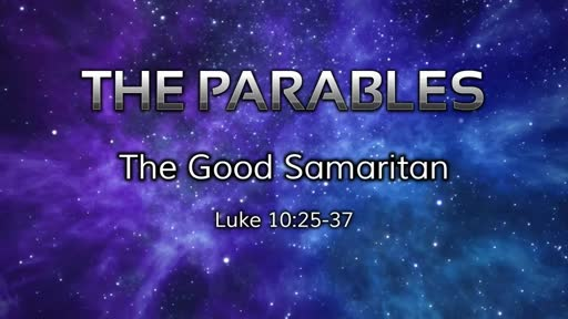 Parables: The Good Samaritan