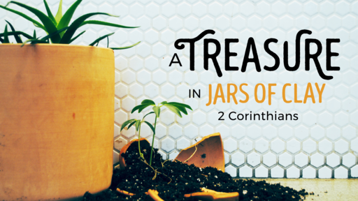 A Treasure in Jars of Clay