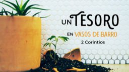 A Treasure in Jars of Clay un tesoro en vasos de barro 16x9 PowerPoint Photoshop image