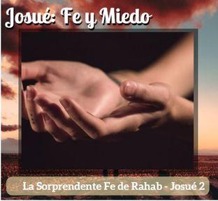 La Sorprendente Fe de Rahab