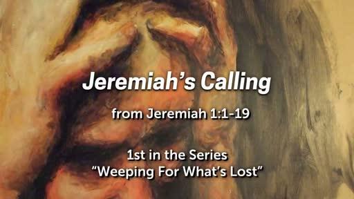 Jeremiah's Calling