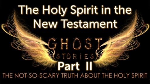 Part II The Holy Spirit in the New Testament