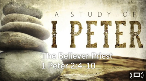 Sunday, June 10 - AM - The Believer Priest