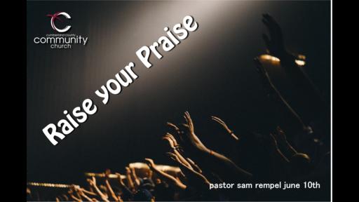 Raise Your Praise