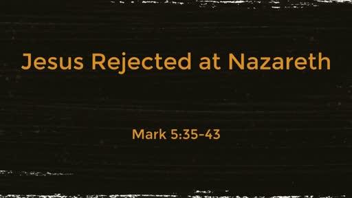 Jesus Rejected at Nazareth