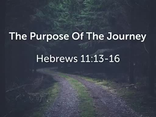 The Purpose Of The Journey