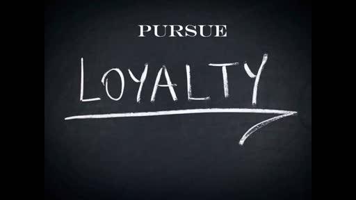 pursue Loyalty