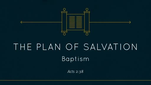 Plan of Salvation - Baptism