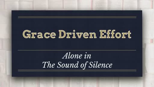 Grace Driven Effort - Alone in The Sound of Silence