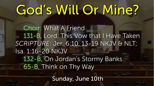 God's Will Or Mine?