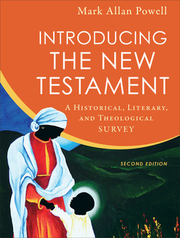 Introducing the New Testament, 2nd Edition: A Historical, Literary, and Theological Survey