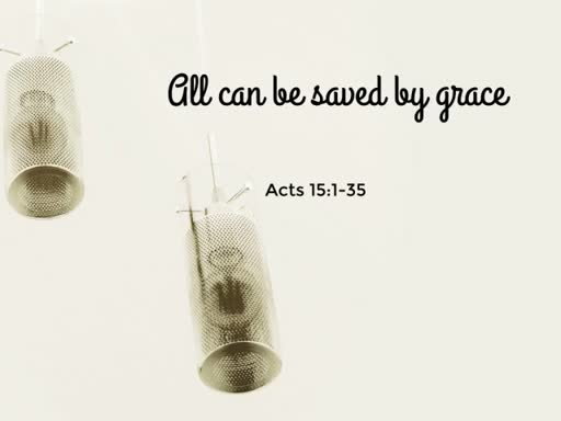 All can be saved by grace