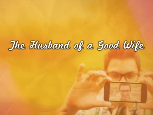The Husband of a Good Wife