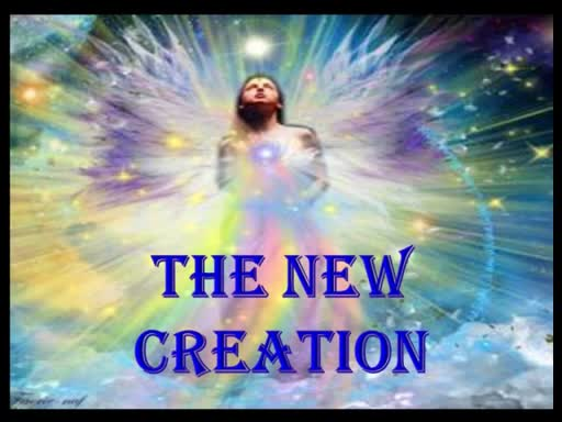06-17-18 The New Creation