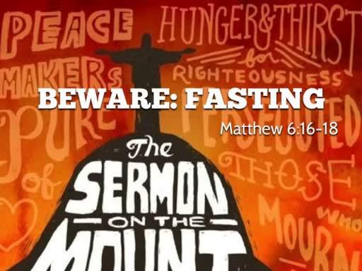 Beware: Fasting